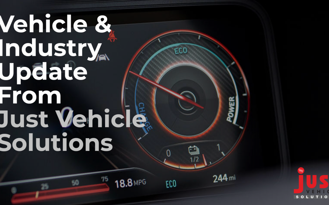 Vehicle & Industry Update From Just Vehicle Solutions